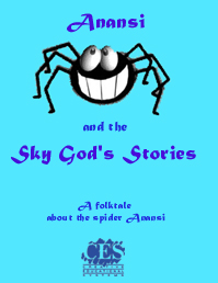 Anansi and the  Sky God's Stories play script cover