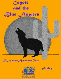 Coyote and the Blue Flowers 1st grade play script cover