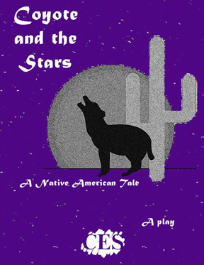 Coyote and the Stars play script, an adaptation  of a Native American folktale