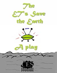 The ET's Save the Earth 6th grade play script cover