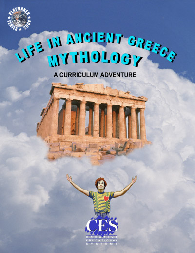 cover for Life in Ancient Greece: Mythology arts in education teaching curriculum through the arts curriculum guide  book for teachers