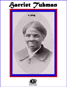 Harriet Tubman short biograhy play script cover
