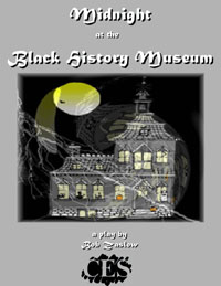 Midnight at the Black History Museum middle school play script cover
