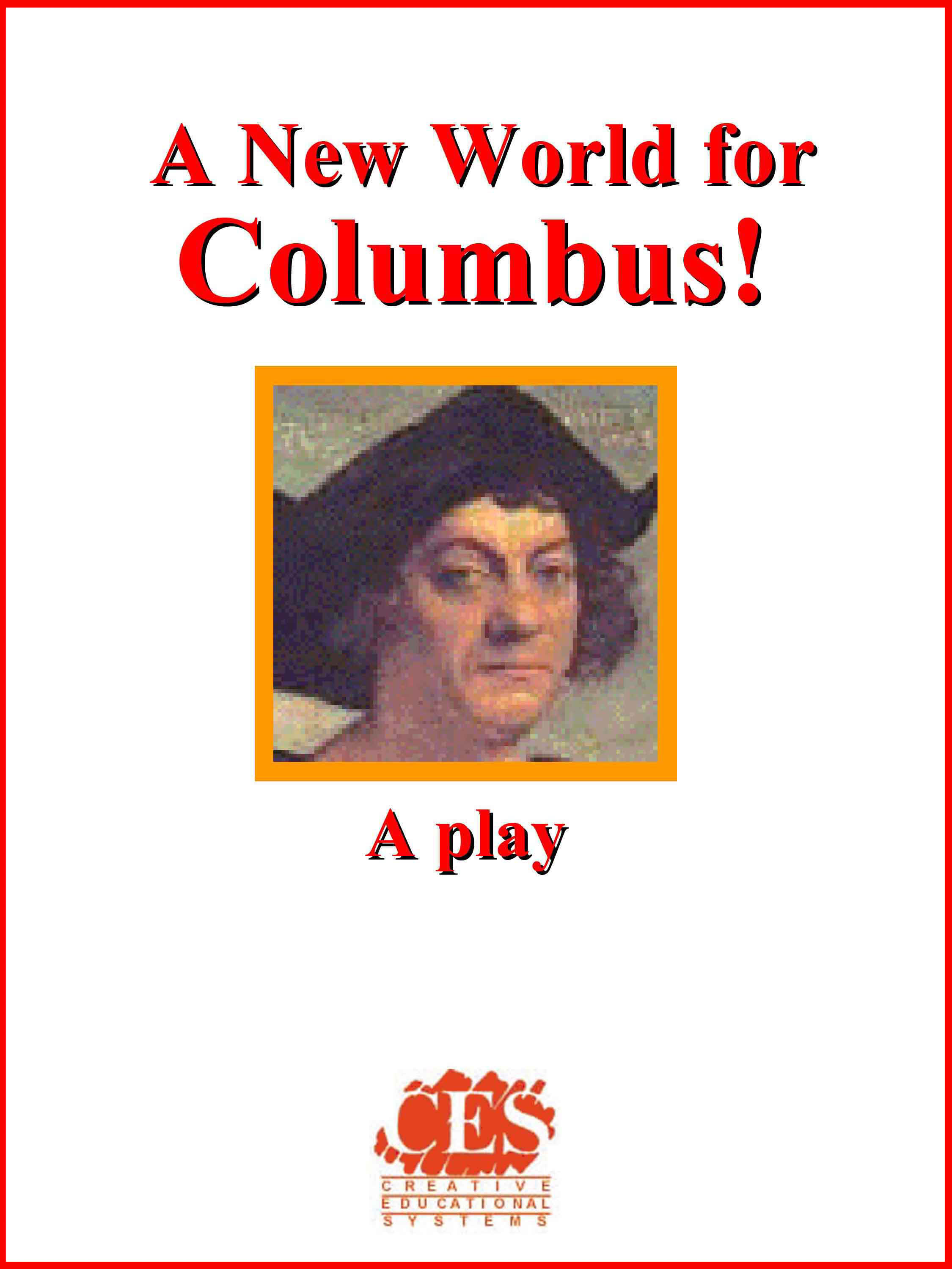 A New World for Columbus! multicultural approach High School play script cover