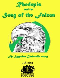 Rhodopis and the Song of the Falcon Egyptian Cinderella 3rd grade play script cover