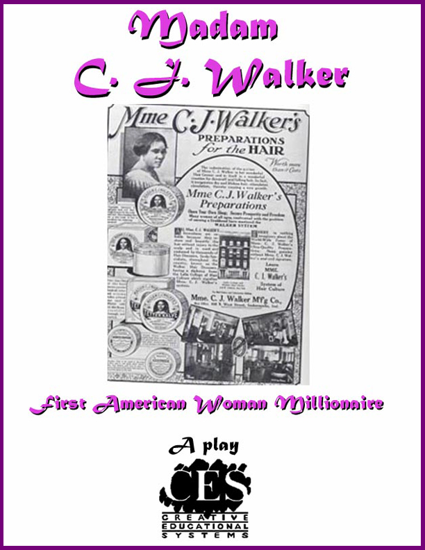 Madame C. J Walker biography of America's first  black woman millionaire play  Script cover